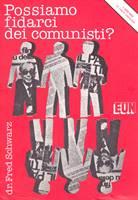 Possiamo fidarci dei comunisti?