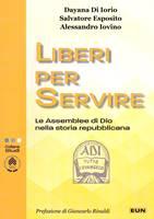 Liberi per servire
