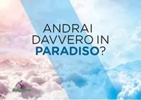 Andrai davvero in Paradiso? - 200 copie