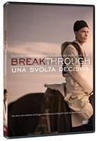 Breakthrough - Una svolta decisiva [DVD]