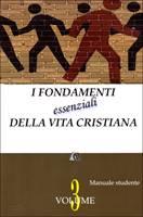 I fondamenti essenziali della vita cristiana - Manuale Studente (Brossura)