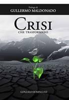 Crisi che trasformano (Brossura)