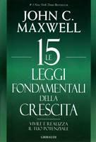 Le 15 leggi fondamentali della crescita