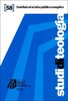 Contributi ad un'etica pubblica evangelica (Studi di teologia n°58)