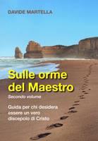 Sulle orme del Maestro - Secondo volume