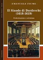 Il Sinodo di Dordrecht (1618-1619)