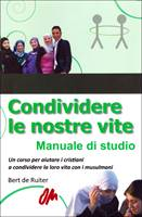Condividere le nostre vite - Manuale di studio (Brossura)