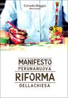 Manifesto per una nuova riforma della chiesa (Brossura)