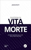 Questioni di vita e di morte - Disponibile da aprile (Brossura)