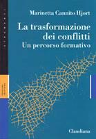 La trasformazione dei conflitti (Brossura)