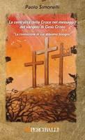 La centralità della croce nel messaggio del vangelo di Gesù Cristo