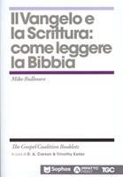 Il Vangelo e la Scrittura: come leggere la Bibbia