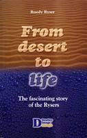 From desert to life