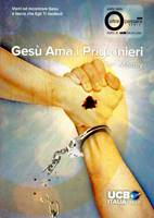 Gesù ama i prigionieri