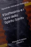 Il battesimo e i doni dello Spirito Santo