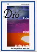 Dio: Padre, Figlio e Spirito Santo