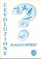 L'evoluzione: realtà o ipotesi?