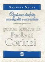 Prima lettera di Paolo ai Corinzi - Ogni cosa sia fatta con dignità e con ordine