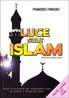 Luce sull'Islam - Nuova versione aggiornata con inserto speciale per donne - Chiavi di confronto per condividere Cristo con uomini e donne dell'Islam. (Brossura)