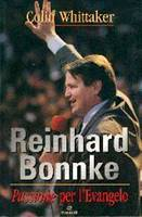 Reinhard Bonnke: Passione per l'Evangelo