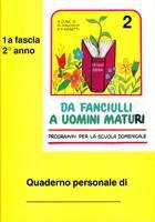 Da fanciulli a uomini maturi - vol. 2 Manuale Studente
