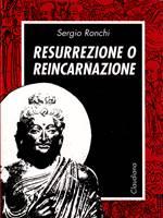 Resurrezione o reincarnazione