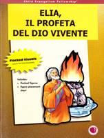 Elia, profeta del Dio vivente - Il kit completo: Figure a flanella, testo e sussidi