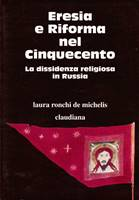 Eresia e Riforma nel Cinquecento (Brossura)