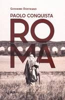 Paolo conquista Roma (Brossura)
