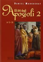 Gli Atti degli apostoli vol. 2
