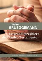 Le grandi preghiere dell'Antico Testamento