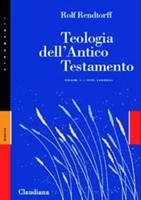 Teologia dell'Antico Testamento - Vol. 1: I testi canonici