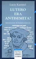Lutero era antisemita?