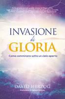 Invasione di gloria