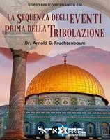 La sequenza degli eventi prima della tribolazione (Brossura)