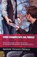 Come evangelizzare con potenza