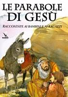 Le parabole di Gesù raccontate ai bambini e ai ragazzi