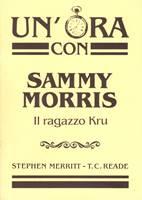 Un'ora con Sammy Morris