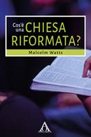 Cos'è una chiesa riformata?