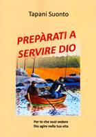 Preparati a servire Dio