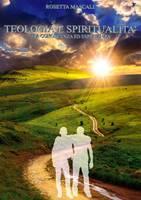 Teologia e spiritualità tra conoscenza ed esperienza (Brossura)