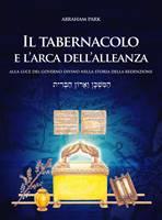 Il tabernacolo e l'arca dell'alleanza alla luce del governo divino nella storia della redenzione