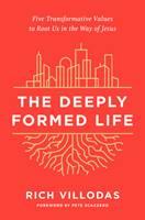 The Deeply Formed Life (Copertina rigida)