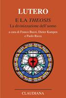 Lutero e la Theosis (Brossura)