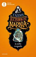 Le cronache di Narnia: La sedia d'argento (Brossura)