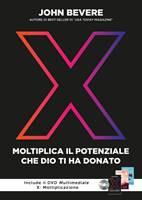 X: Moltiplica il potenziale che Dio ti ha donato