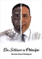Da schiavo a principe (Brossura)