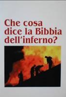Che cosa dice la Bibbia dell'inferno?