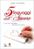 I cinque linguaggi dell'amore (Brossura)