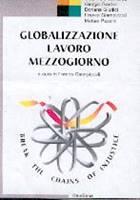 Globalizzazione - Lavoro - Mezzogiorno
